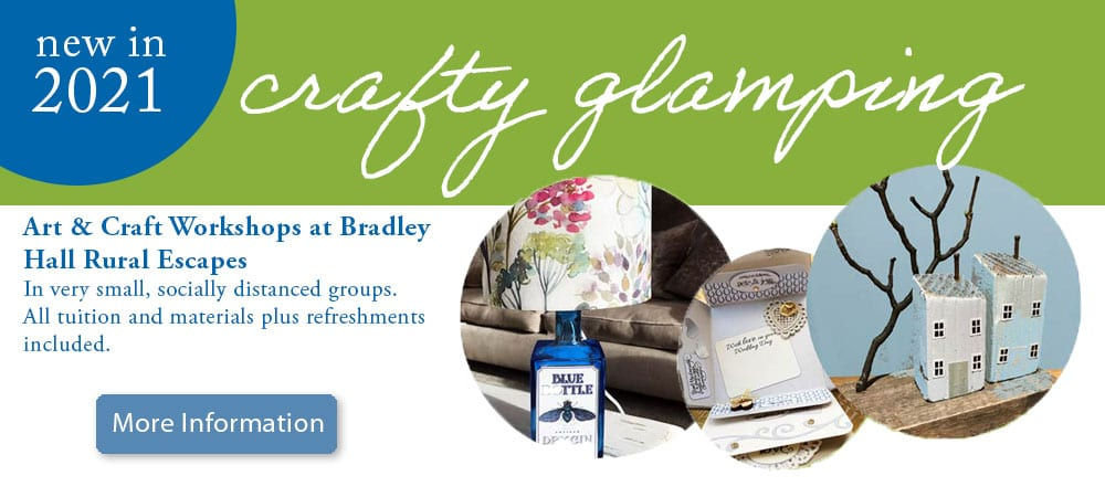 Crafty Glamping at Bradley Hall Rural Escapes